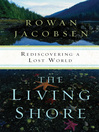 The Living Shore (eBook): Rediscovering a Lost World